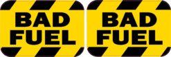 Bad Fuel Vinyl Stickers
