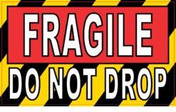 Do Not Drop Fragile Vinyl Sticker