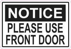 Use Front Door Vinyl Sticker