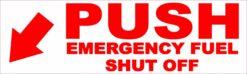 Push Emergency Fuel Shut Off Vinyl Sticker