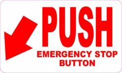 Push Emergency Stop Button Vinyl Sticker